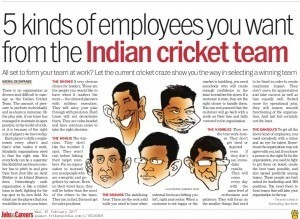 5 kinds of employees you want from the Indian cricket team